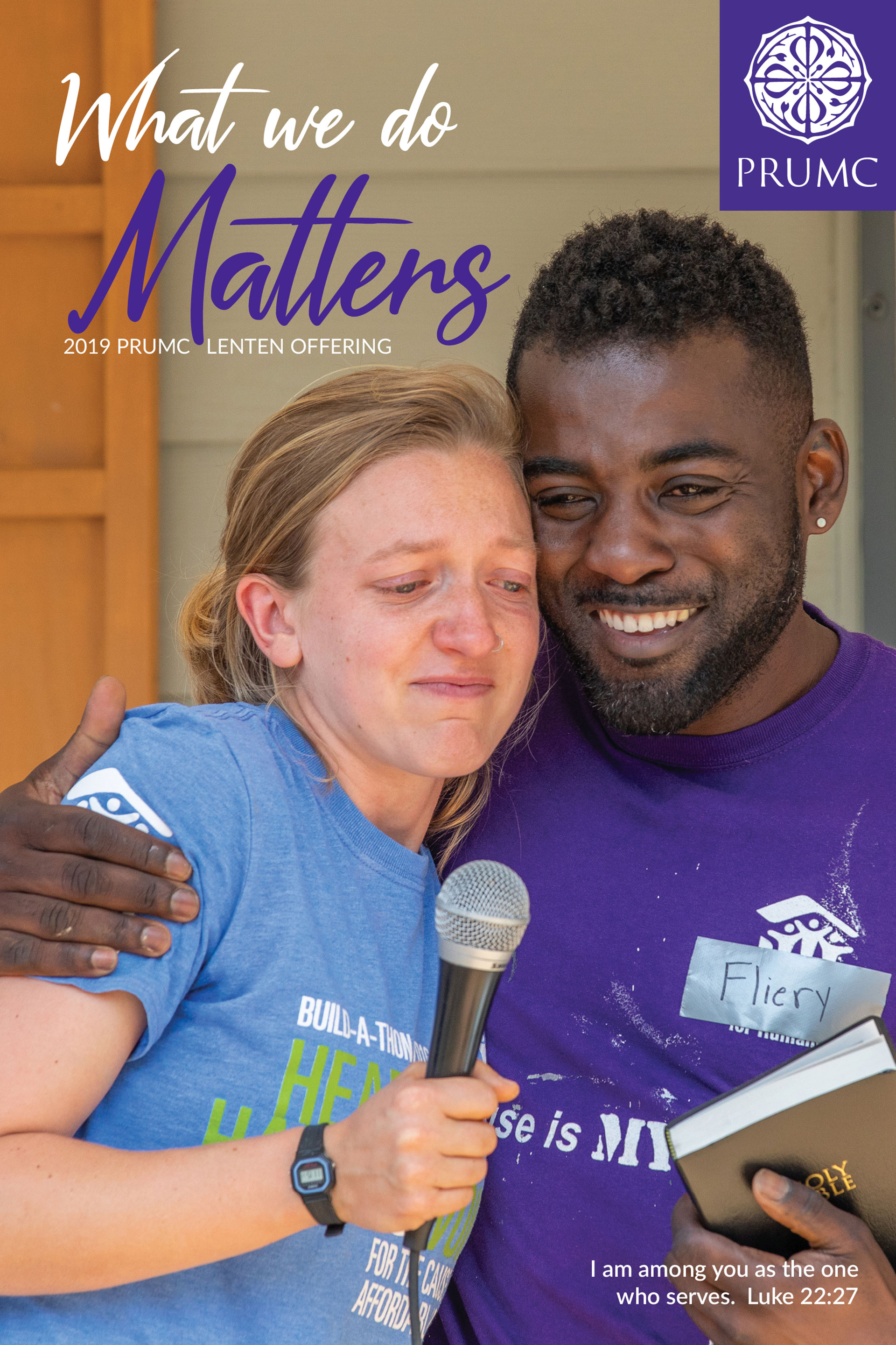 What we do matters. PRUMC Lenten Offering.