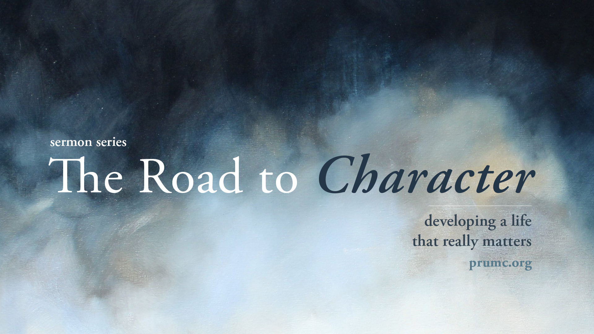The Road to Character Sermon Series