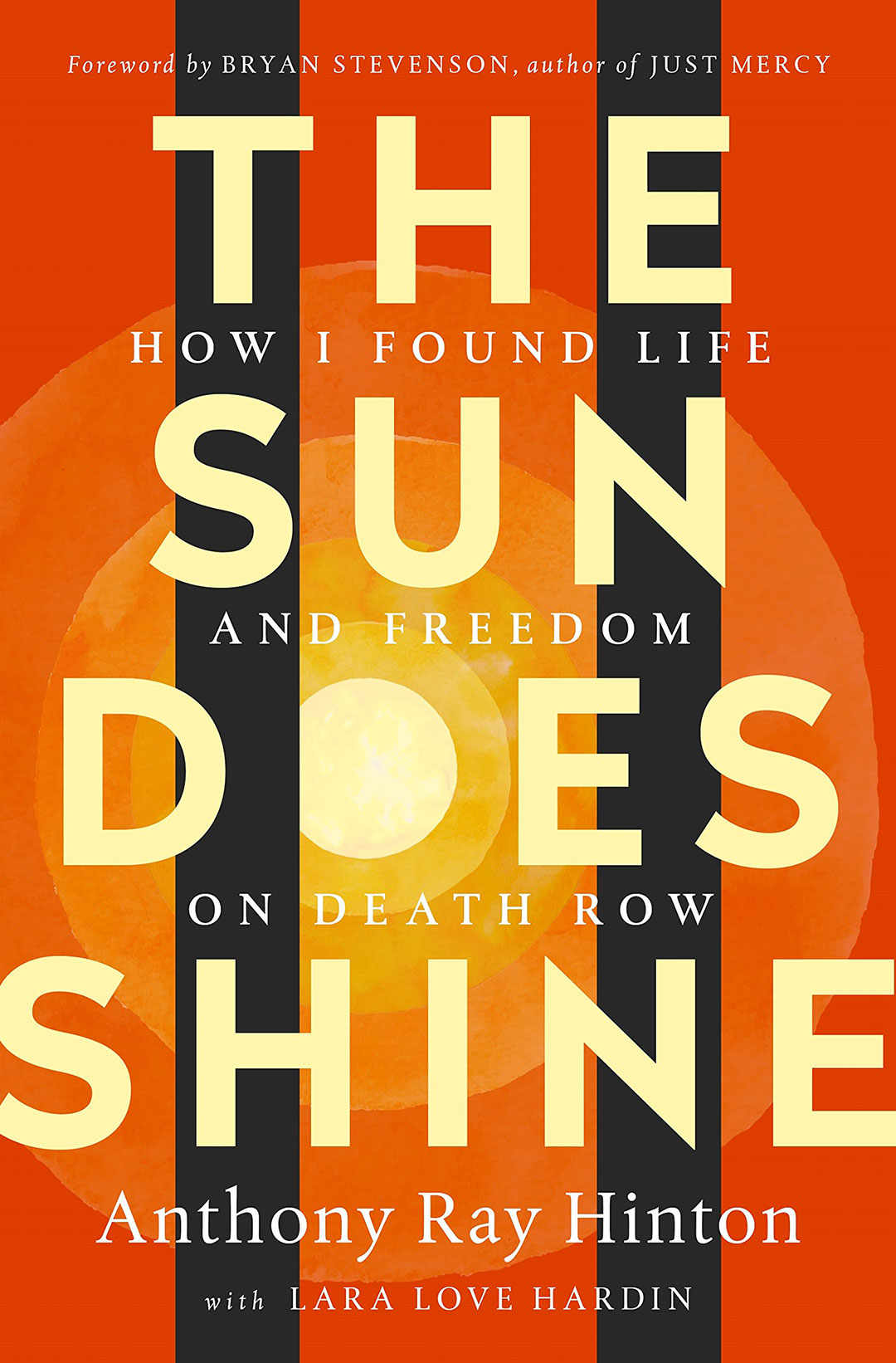 The Sun Does Shine by Ray Hinton