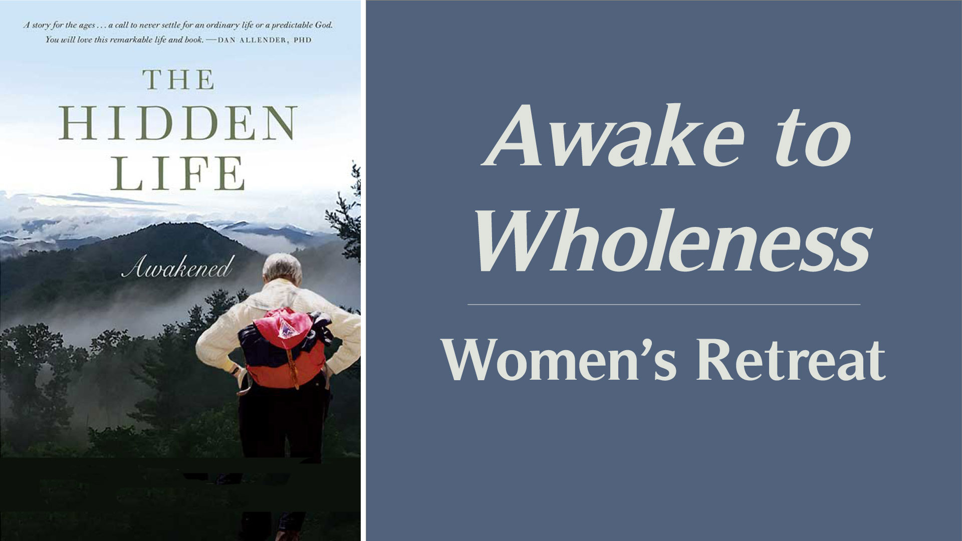 Awake to Wholeness Women's Retreat