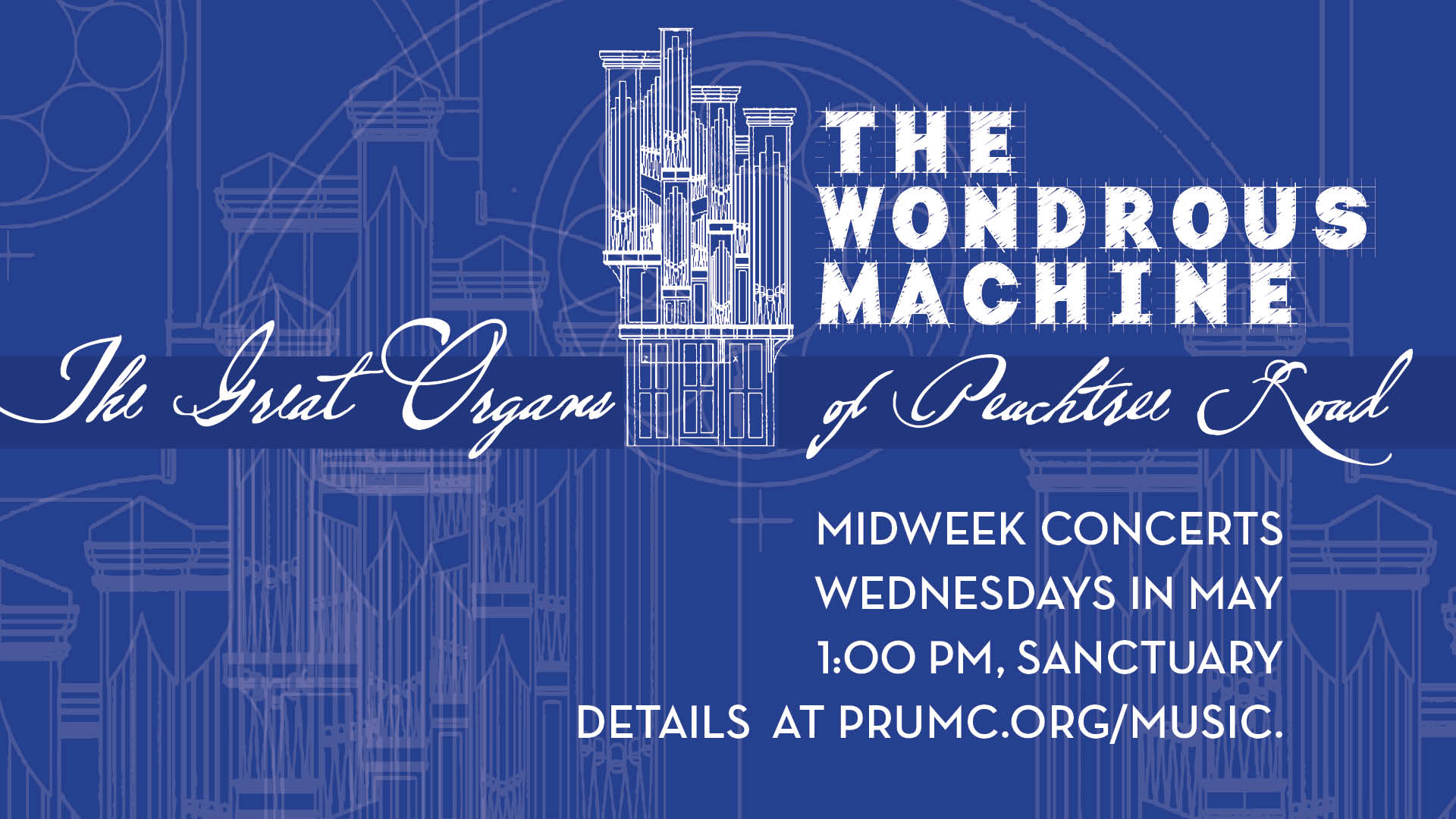 The Wondrous Machine Midday Concerts in May